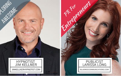 Exploring Awesome – PR Tips For Entrepreneurs With Publicist Larissa Long