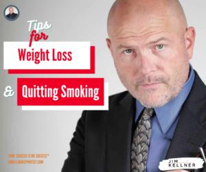 jimkellner-quitsmoking-loseweight-tips